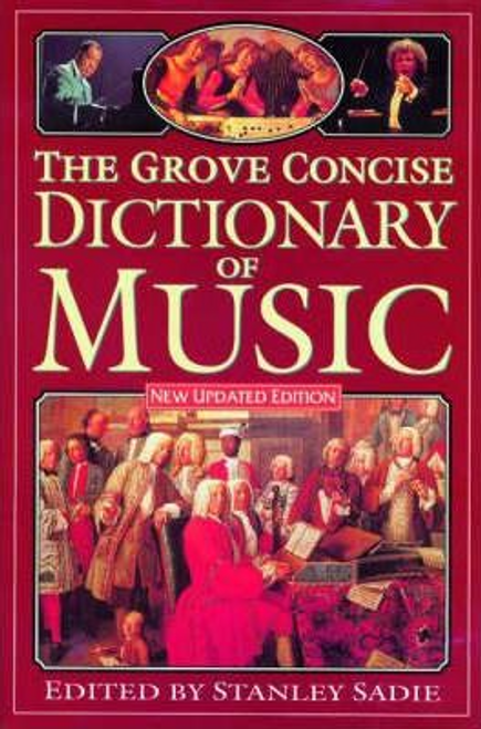 Sadie, Stanley / The Grove Concise Dictionary of Music (Hardback)