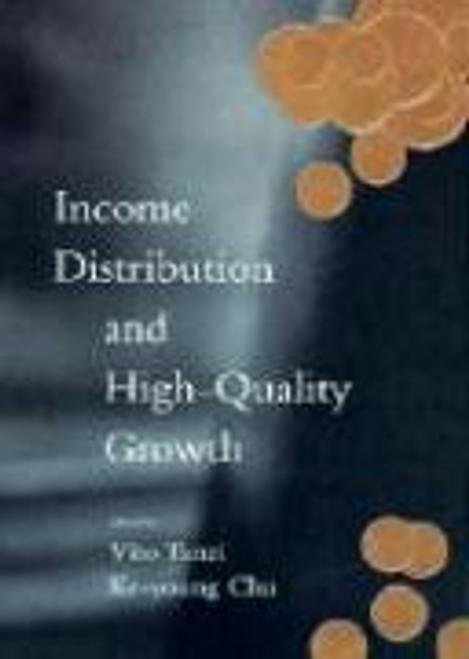 Tanzi, Vito / Income Distribution and High-Quality Growth (Hardback)