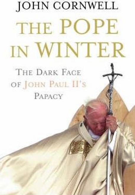 Cornwell, John / The Pope in Winter (Hardback)