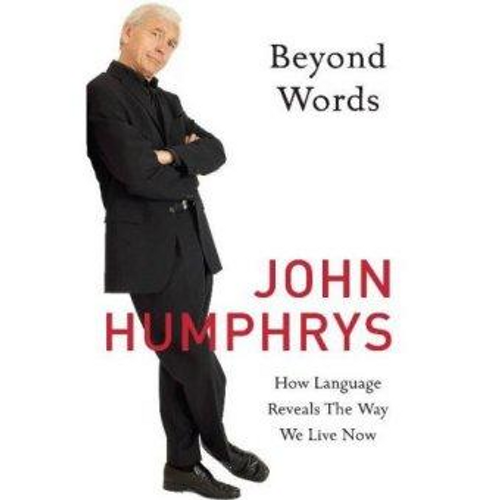 Humphrys, John / Beyond Words (Hardback)