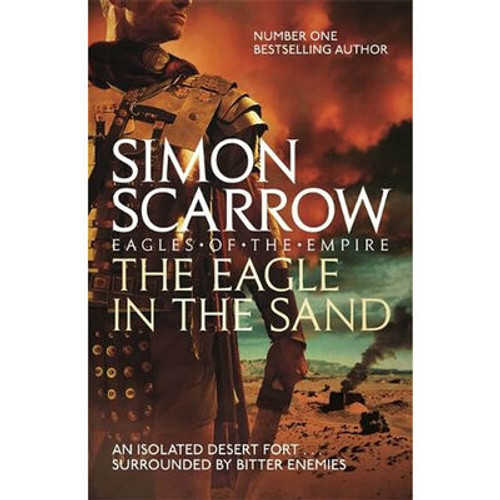 Scarrow, Simon - The Eagle In The Sand ( Eagles of the Empire 7 ) - BRAND NEW - PB