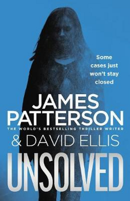 Patterson, James - Unsolved - BRAND NEW - PB - ( With David Ellis )