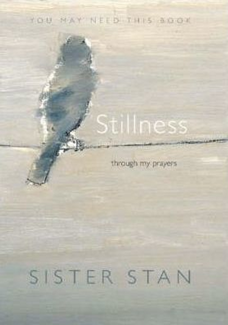 Stan, Sister / Stillness (Hardback)