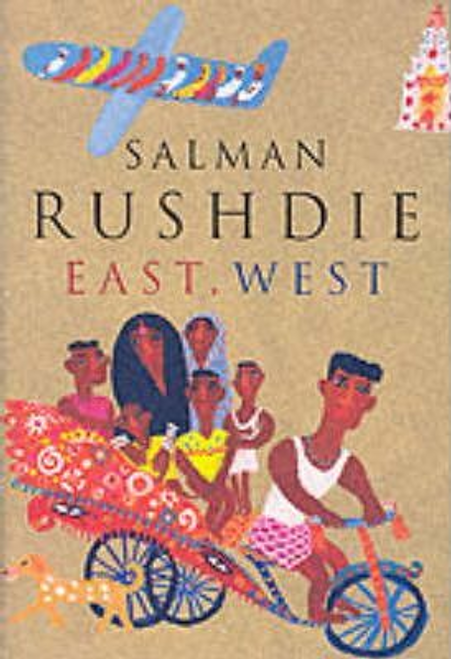 Rushdie, Salman / East, West (Hardback)