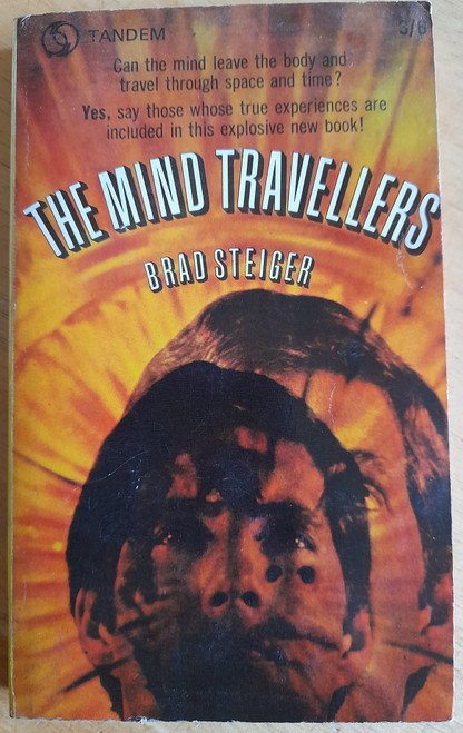 Steiger, Brad - The Mind Travellers - PB - Astral Projection - 1968