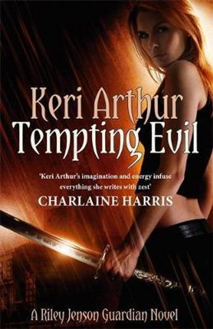 Arthur, Keri / Tempting Evil : Number 3 in series