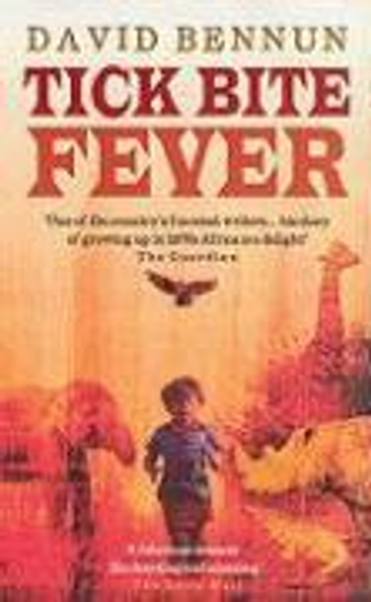 Bennun, David / Tick Bite Fever