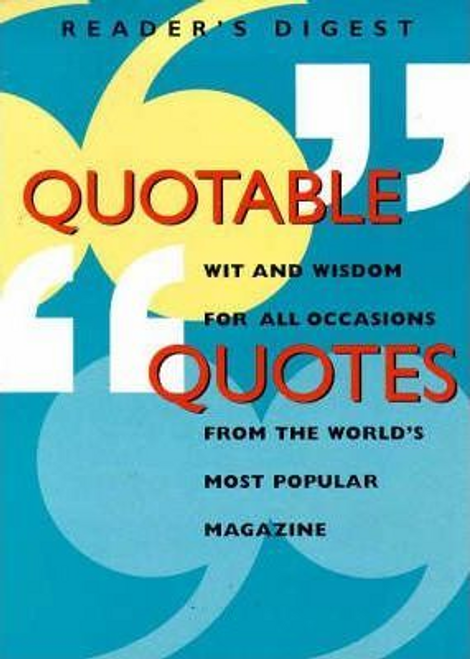 Digest, Reader's / Quotable Quotes