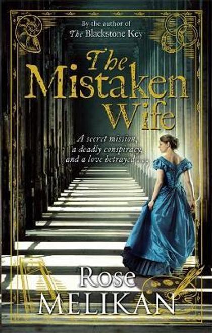 Melikan, Rose / The Mistaken Wife