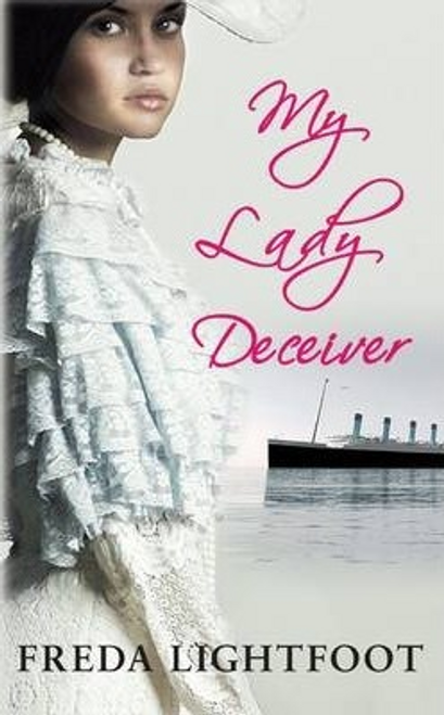 Lightfoot, Freda / My Lady Deceiver