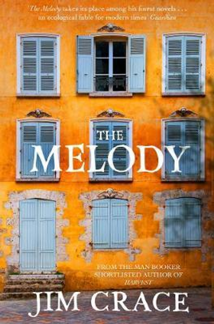 Crace, Jim / The Melody