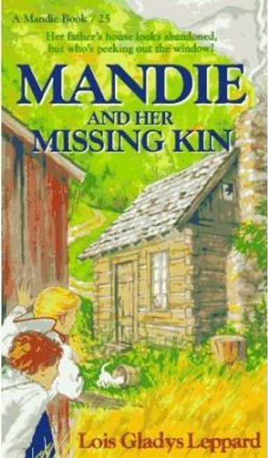 Leppard, Lois Gladys / Mandie and Her Missing Kin: Book 25