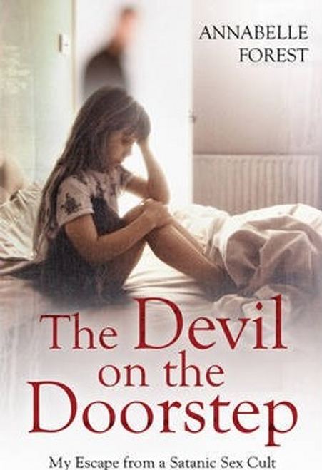 Forest, Annabelle / The Devil on the Doorstep