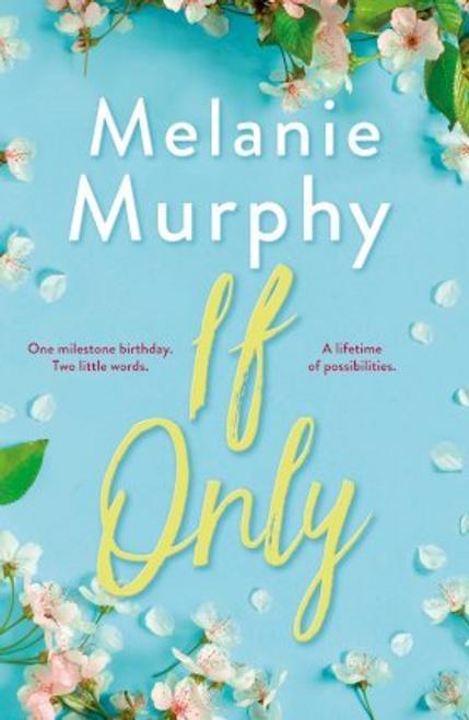 Murphy, Melanie / If Only
