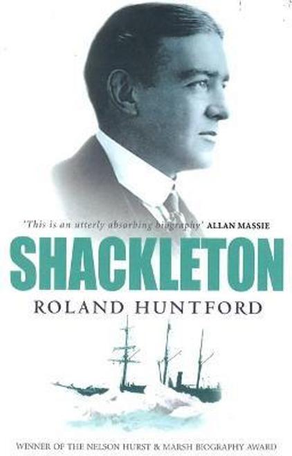Huntford, Roland / Shackleton