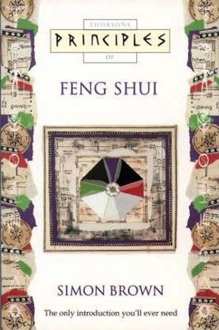 Brown, Simon / Principles of Feng Shui