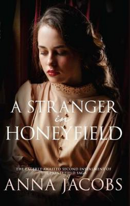 Jacobs, Anna / A Stranger in Honeyfield
