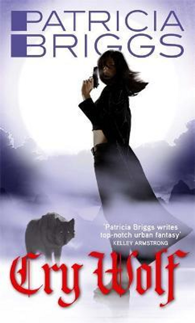 Briggs, Patricia / Cry Wolf : Alpha and Omega: Book 1