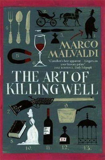 Malvaldi, Marco / The Art of Killing Well