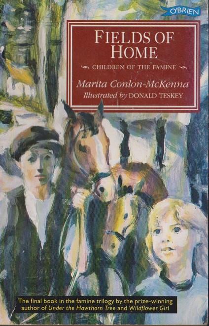 Conlon McKenna, Marita / Fields of Home ( Famine Trilogy : Book 3 )