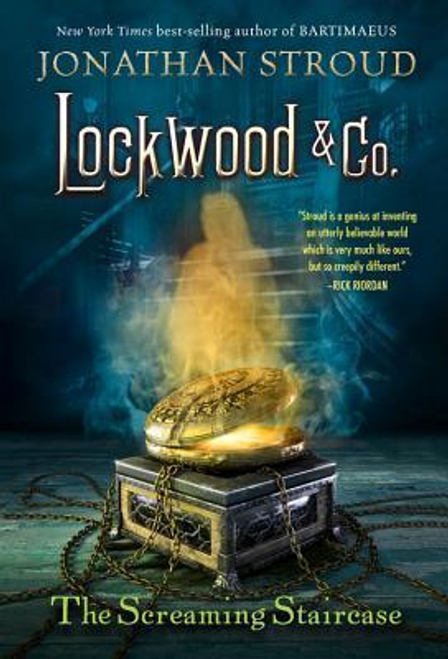 Stroud, Jonathan / Lockwood and Co. : The Screaming Staircase