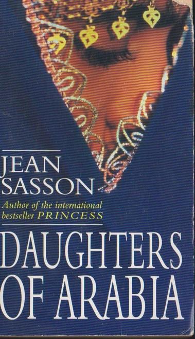 Sasson, Jean / Daughters of Arabia