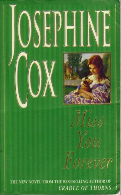 Cox, Josephine / Miss You Forever