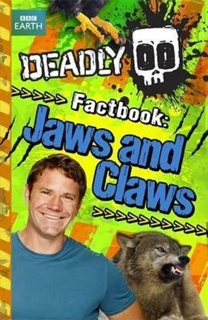Deadly Factbook 6: Jaws and Claws
