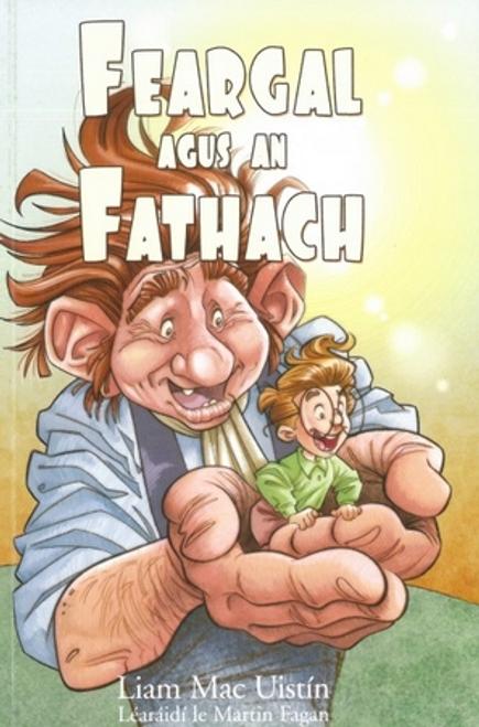 Mac Uistin, Liam / Feargal Agus An Fathach