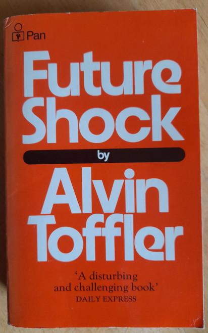 Toffler, Alvin - Future Shock - Vintage Pan PB - 1983 ( Originally 1970)