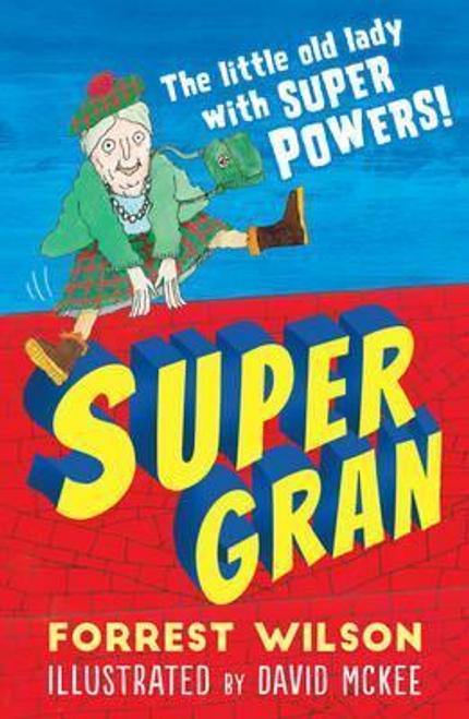 Wilson, Forrest / Super Gran