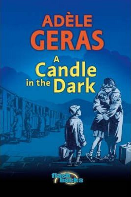 Geras, Adele / A Candle in the Dark