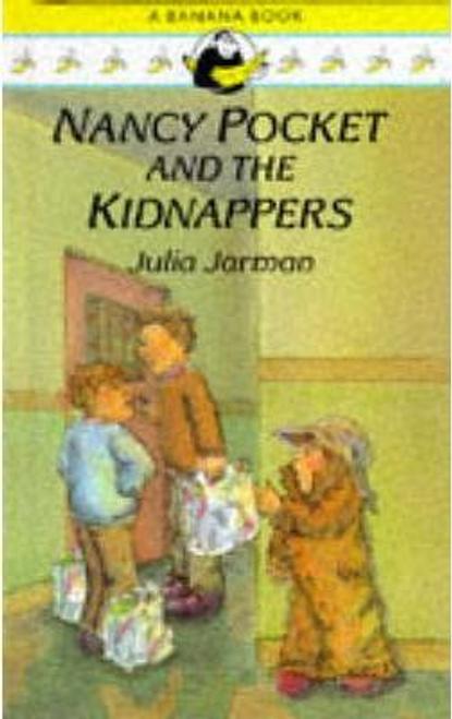 Jarman, Julia / Nancy Pocket and the Kidnappers