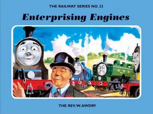 Awdry, Rev. W. / The Railway Series No. 23: Enterprising Engines