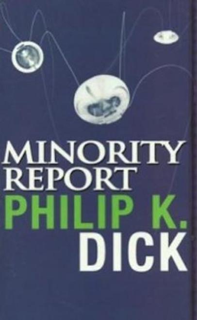 Dick, Philip K. - Minority Report - BRAND NEW PB - SCIENCE FICTION SHORT STORIES