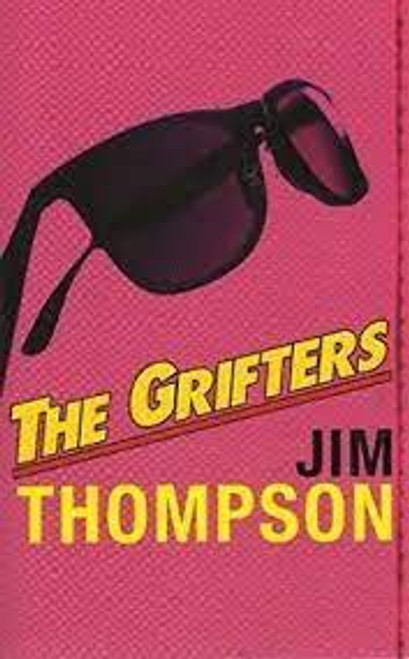 Thompson, Jim - The Grifters - PB - BRAND NEW