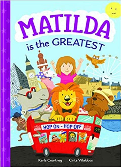 Courtney, Karla / Matilda Is The Greatest