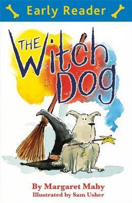 Mahy, Margaret / Early Reader: The Witch Dog