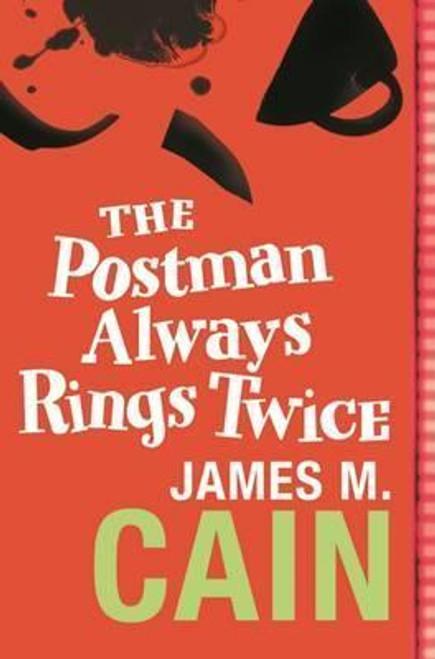 Cain, James M. - The Postman Always Rings Twice - PB - BRAND NEW
