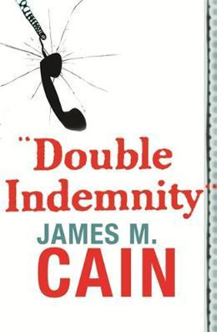 Cain, James M. - Double Indemnity - PB - BRAND NEW