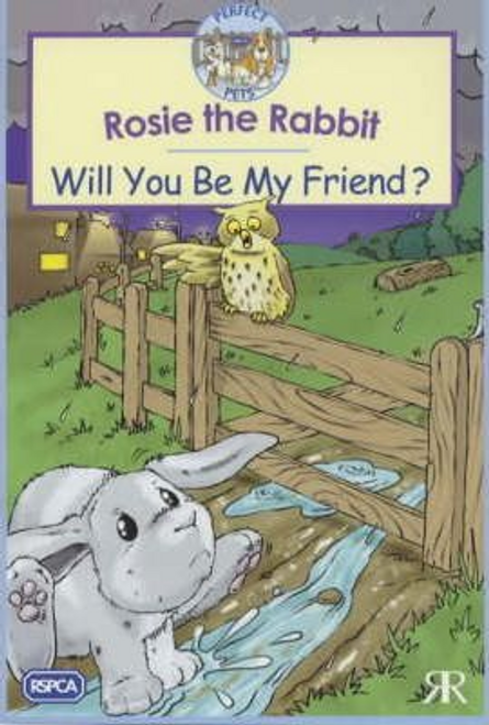 Rosie the Rabbit: Will You be My Friend?