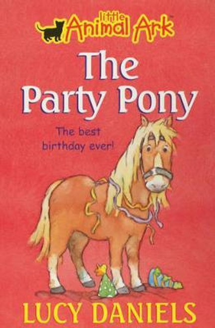 Daniels, Lucy / 6: The Party Pony