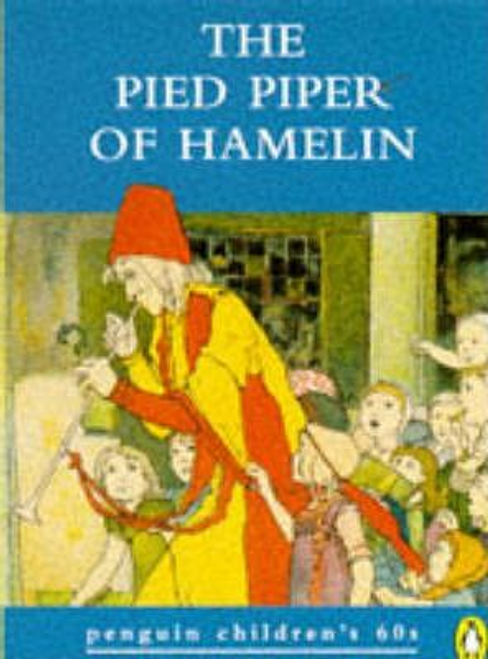 Browning, Robert / The Pied Piper of Hamelin