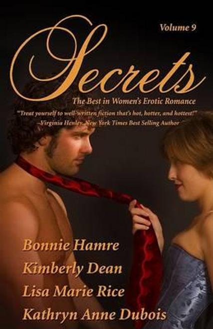 Dean, Kimberly / Secrets : Volume 9 the Best in Women's Romantic Erotica (Large Paperback)
