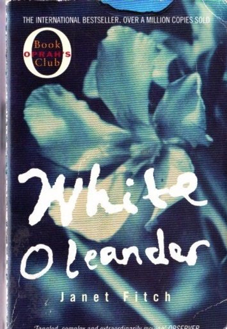 Fitch, Janet / White Oleander