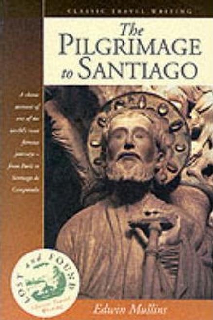 Mullins, Edwin / The Pilgrimage to Santiago (Large Paperback)