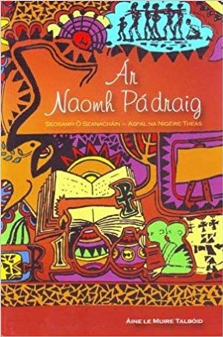Talboid, Aine Muire / Ár Naomh Padraig : Seosamh Ó Seanachain - Easpal na Nígéire Theas(Large Paperback)