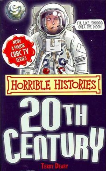 Deary, Terry / Horrible Histories: Twentieth Century (Large Paperback)