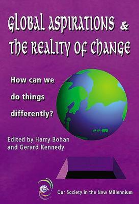 Bohan, Harry / Global Aspirations and the Reality of Change (Large Paperback)