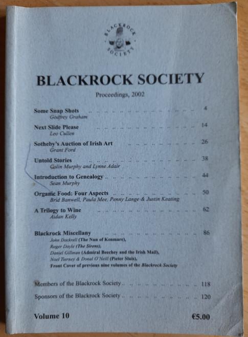 Stafford, John ( Editor) Proceedings of the Blackrock Society ( Dublin) 2002- Volume 10 - Local History Journal - PB
